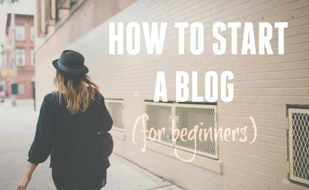 How To Start a Blog_2